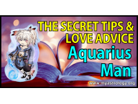 The Secret Tips and Love Advice for the Aquarius Man