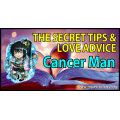 The Secret Tips and Love Advice for the Cancerian Man