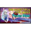 The Secret Tips and Love Advice for the Pisces Man