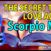 The Secret Tips and Love Advice for the Scorpio Man