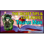 The Secret Tips and Love Advice for the Taurus Man