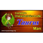 A Complete Characteristics Profile of Taurus Man