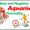 The Positive and Negative Side of a Aquarius personality