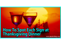 How To Spot Each Sign at Thanksgiving Dinner