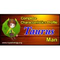 A Complete Characteristics Profile of Taurus Man