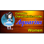 A Complete Characteristics Profile of Aquarius Woman