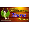 A Complete Characteristics Profile of Taurus Woman