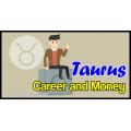 Taurus Career and Money Tendencies