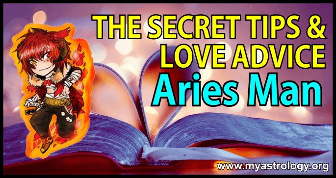The Secret Tips and Love Advice for the Aries Man