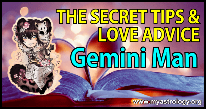 The Secret Tips and Love Advice for the Gemini Man
