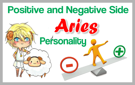 The Positive and Negative Side of a Aries Personality