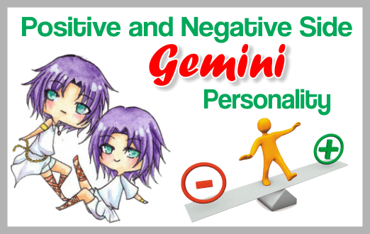 Positive and Negative Side Gemini