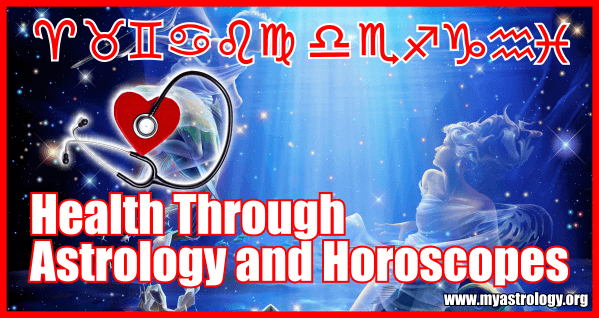 Health Through Astrology and Horoscopes