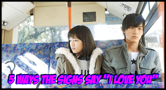 """5 Unique Ways The Signs Say """"I Love You"""""""