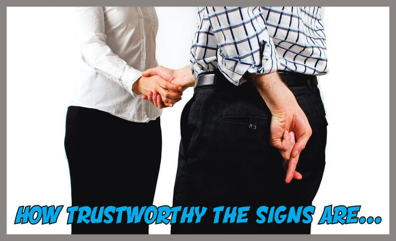 How Trustworthy The Signs Are