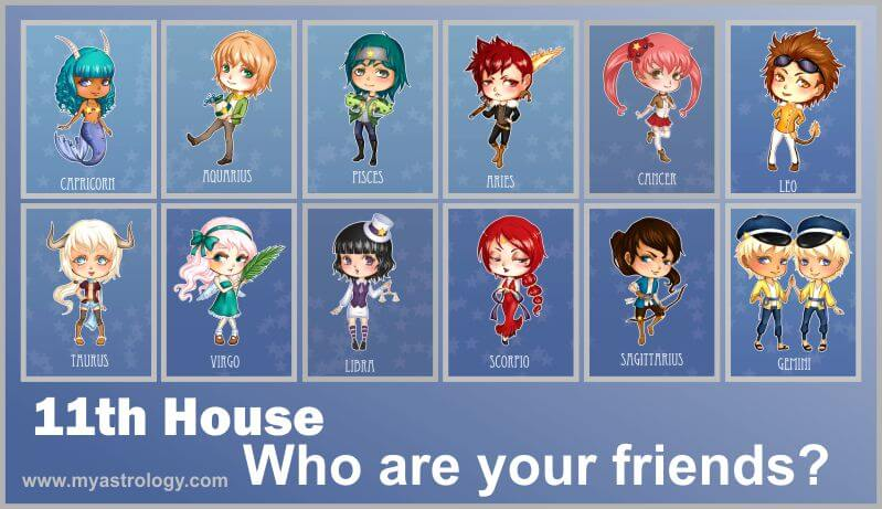11th House: Who Are Your Friends?